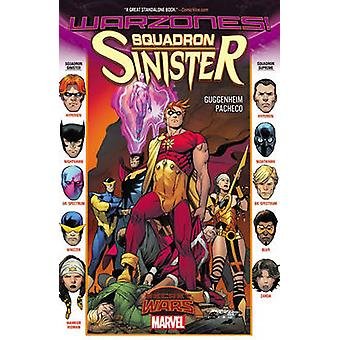 Squadron Sinister by Marc Guggenheim - Carlos Pacheco - 9780785198888