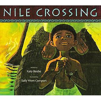 Nile Crossing by Katy Beebe - 9780802854254 Book