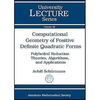 Computational Geometry of Positive Definite Quadratic Forms - Polyhedr