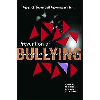 Prevention of Bullying in Schools - Colleges - and Universities - Rese