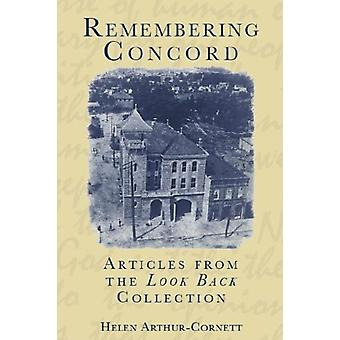 "Remembering Concord - - Articles from the ""Look Back"" Collect"