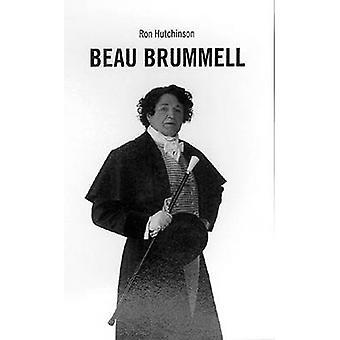 Beau Brummel par Ron Hutchinson-9781840022315 livre