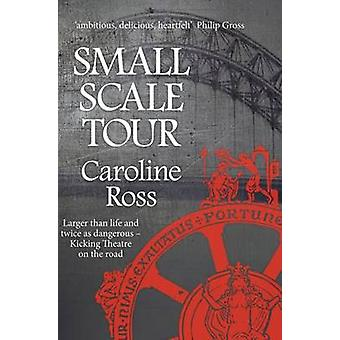 Small Scale Tour by Caroline Ross - 9781906784959 Book
