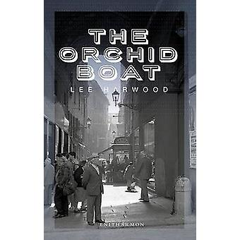 The Orchid Boat by Lee Harwood - 9781907587535 Book
