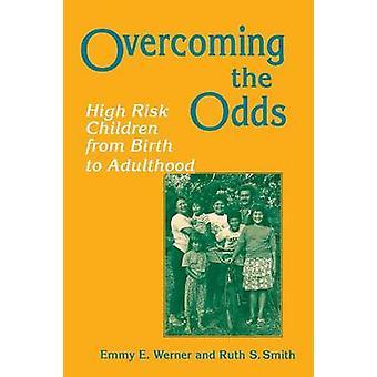 Superando le quote - ad alto rischio i bambini dalla nascita all'età adulta da Em