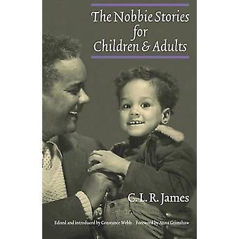 C.L.R. Jamesin nobbie-tarinat lapsille ja aikuisille - 97808032