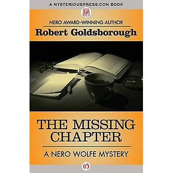 The Missing Chapter by Robert Goldsborough - 9781504034784 Book