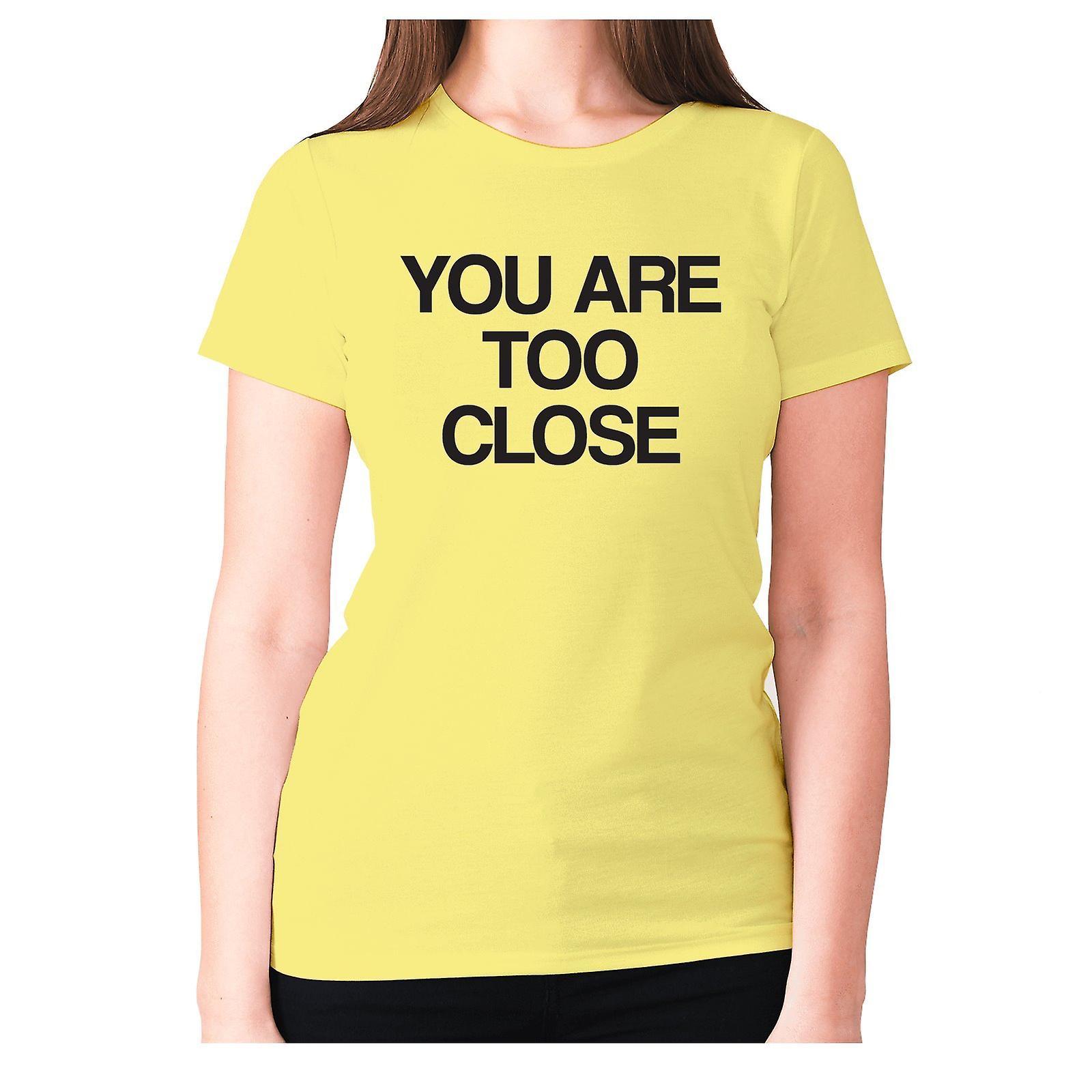 Womens Funny t skjorte slagord tee sarkasme damer sarkastisk