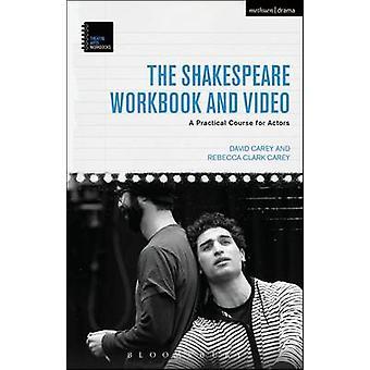 Shakespeare Workbook e video di David Clark Carey