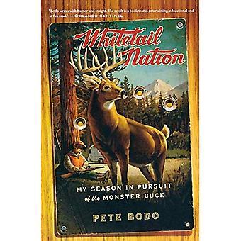 Whitetail Nation: mijn seizoen in de achtervolging van de monster Buck
