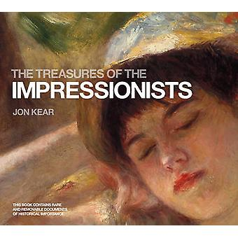 The Treasures of the Impressionists by Jonathan Kear