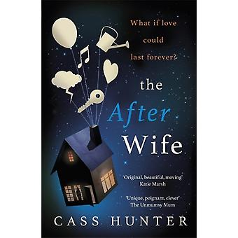After Wife by Cass Hunter