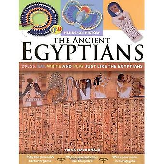 Hands-On History: The Ancient Egyptians: Dress, Eat, Write and Play Just Like the Egyptians: 0 (Hands-on History) [Illustrated]
