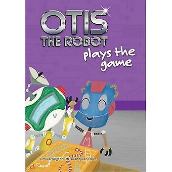 Otis the Robot Plays the Game by Jim Carrington - 9781855036062 Book