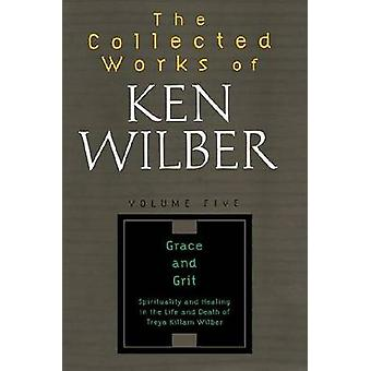 The Collected Works of Ken Wilber Volume 5 by Wilber & Ken