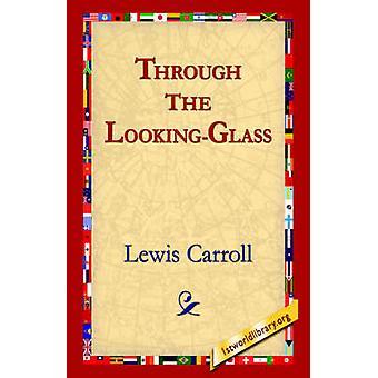 A través de todo por Carroll y Lewis
