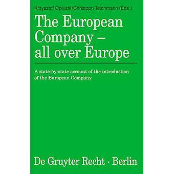 De Europese vennootschap in heel Europa een Statinstaat rekening van de invoering van de Europese vennootschap door Oplustil & Krzysztof