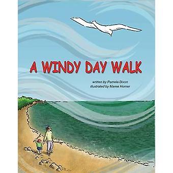 A Windy Day Walk by Dixon & Pamela