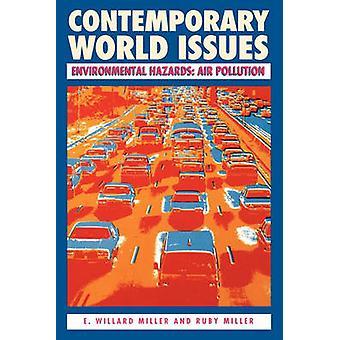 Environmental Hazards Air Pollution by Miller & E. Willard
