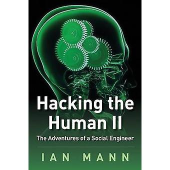 Hacking the Human 2 by Mann & Ian