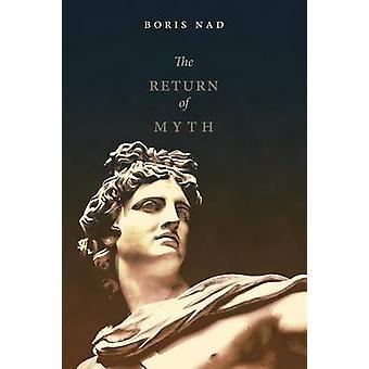 The Return of Myth by Nad & Boris