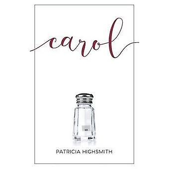 Carol by HIGHSMITH & PATRICIA