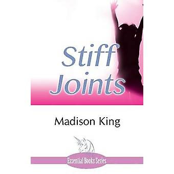 Stiff Joints by King & Madison