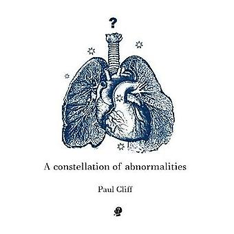 A Constellation of Abnormalities by Cliff & Paul