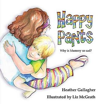 Happy Pants by Gallagher & Heather