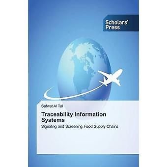 Traceability Information Systems by Al Tal Safwat