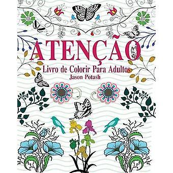 Ateno Livro de Colorir Para Adultos von Potash & Jason