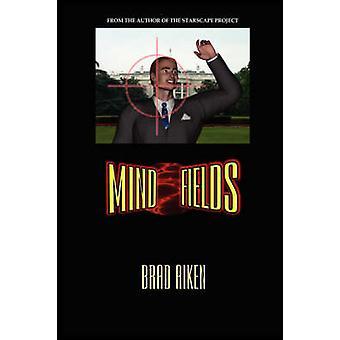 Mind Fields by Aiken & Brad
