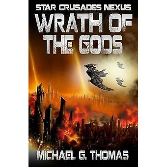 Wrath of the Gods by Thomas & Michael G.