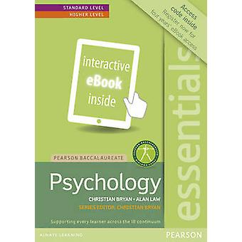 Pearson Baccalaureate Essentials Psychology ebook only edition etext by Alan Law & Christian Bryan