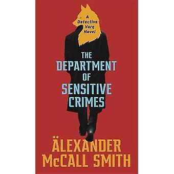 The Department of Sensitive Crimes - A Detective Varg novel par Alexand