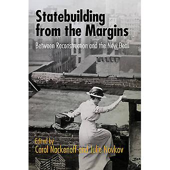 Statebuilding from the Margins - Between Reconstruction and the New De