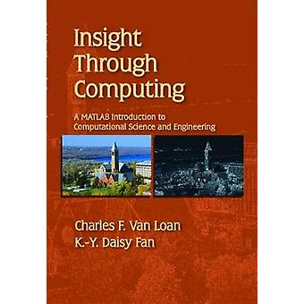 Insight Through Computing - A MATLAB Introduction to Computational Sci