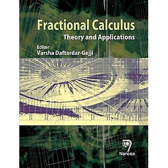 Fractional Calculus - Theory and Applications by Varsha Daftardar-Gejj