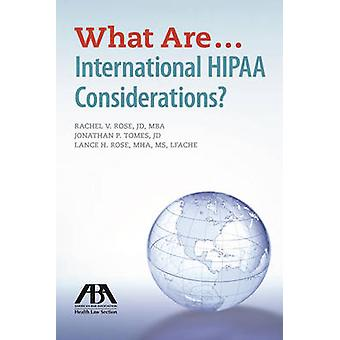 What are...International HIPAA Considerations? by Jonathan P. Tomes -