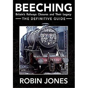 Beeching  The Definitive Guide by Robin Jones