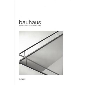 bauhaus by Photographs by Stefan Berg