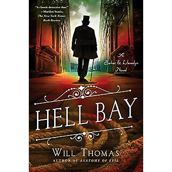 Hell Bay - A Barker & Llewelyn Novel by Will Thomas - 978125014543