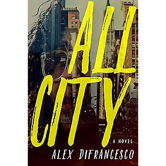 All City by Alex DiFrancesco - 9781609809393 Book