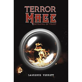 Terror Mage by Lawrence Verrett