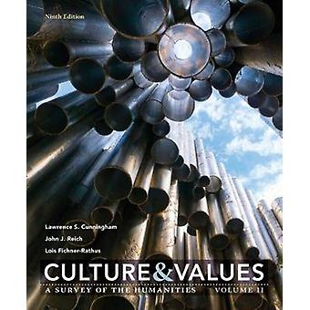 Culture and Values by Cunningham & Lawrence University of Notre DameReich & John Visiting Professor & Syracuse University in Florence & ItalyFichnerRathus & Lois College of New Jersey
