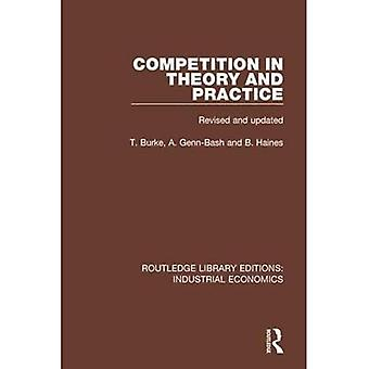 Concorso in Teoria e Pratica (Edizioni della Biblioteca di Routledge: Economia Industriale)