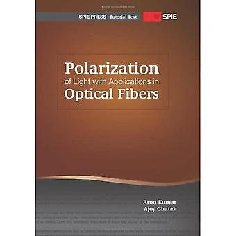 Polarization of Light With Applications in Optical Fibers