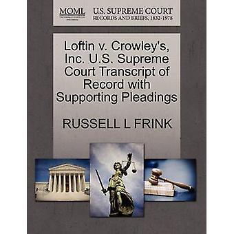 Loftin V. Crowley's - Inc. U.S. Supreme Court Transcript of Record wi