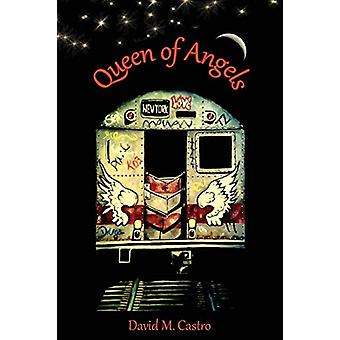 Queen of Angels by David M Castro - 9781938798122 Book
