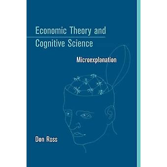 Economic Theory and Cognitive Science by Ross & Don Research Fellow & Georgia State University